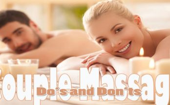 Couple Massage: Do's and Don'ts